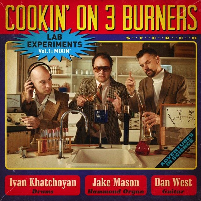cookin on 3 burners lab experiments volume 1