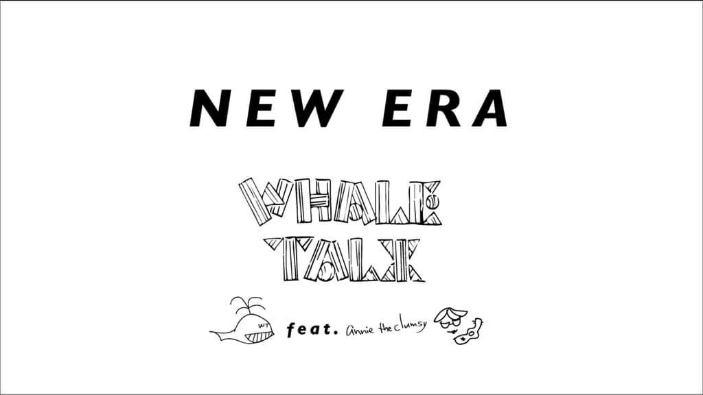 whale talx annie the clumsy new era nulbarich